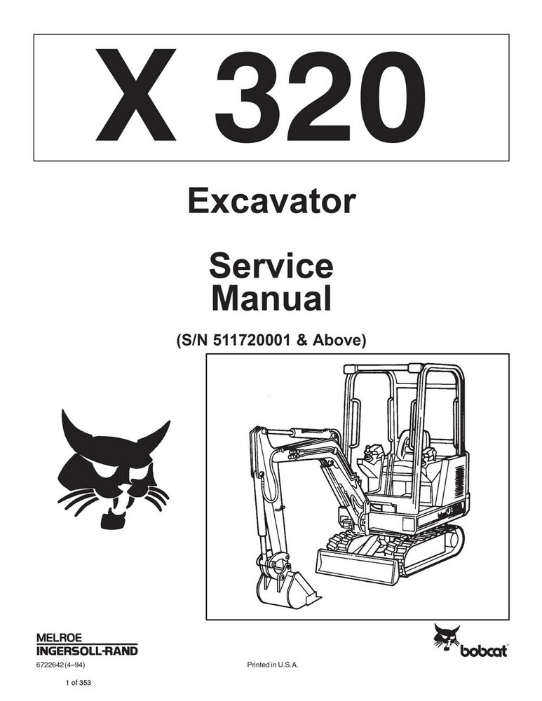 New Bobcat X 320 Excavator 1994 revision Repair Service