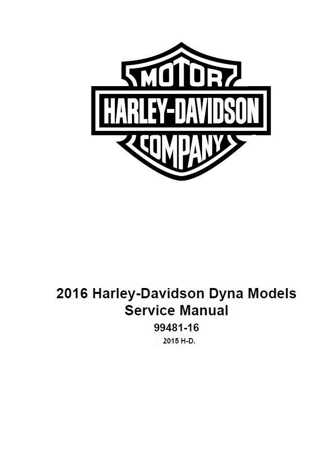 2016 Harley Dyna Models Factory OEM Service Shop / Repair