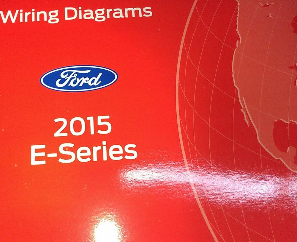 hight resolution of details about 2015 ford e series e150 e250 econoline electrical wiring diagram manual oem
