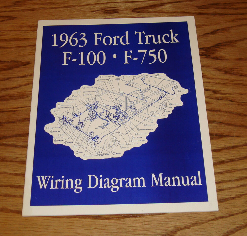 hight resolution of details about 1963 ford truck f100 f750 wiring diagram manual 63 pickup
