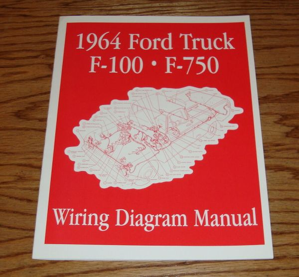 1964 ford truck f100 - f750 wiring diagram manual brochure