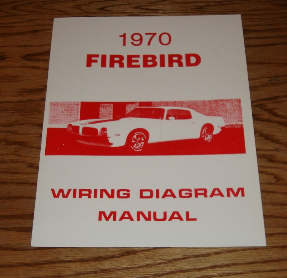 1970 Chevelle Wiring Diagram Also 1969 Pontiac Firebird Wiring Diagram