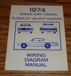 details about 1974 dodge dart demon plymouth valiant duster wiring diagram manual 74 [ 1000 x 925 Pixel ]