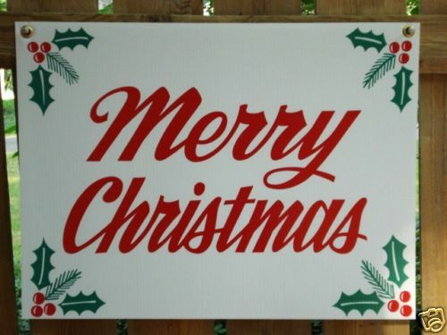 MERRY CHRISTMAS 18 X 24 Coroplast SIGN New