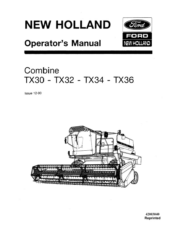 NEW HOLLAND COMBINE TX30 TX32 TX34 TX36 OPERATORS MANUAL