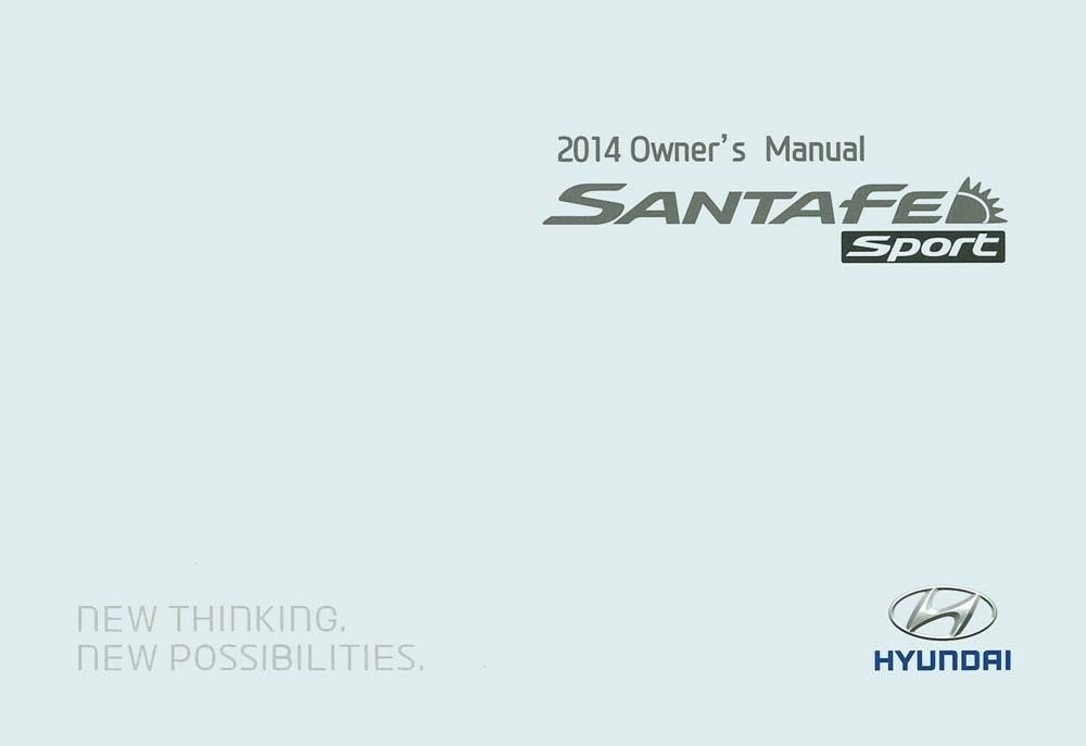 2014 Hyundai Santa Fe Sport Owner Manual User Guide