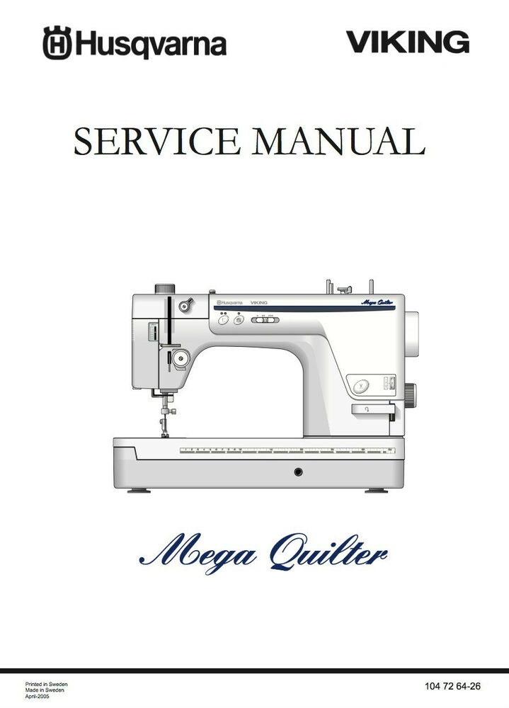 Husqvarna Viking Mega QUILTER Service manual & Parts
