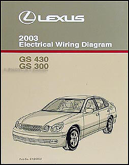 2003 Lexus GS 300 430 Electrical Wiring Diagram Manual