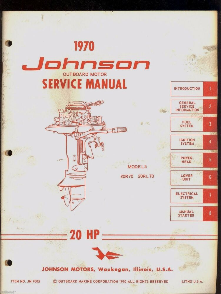 1970 JOHNSON 20HP OUTBOARD SERVICE MANUAL / MODELS 20R70
