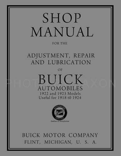 1922-1923 Buick Shop Manual 1918 1919 1920 1921 1924