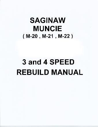 Muncie Saginaw 3 or 4 Speed Transmission Repair Rebuild
