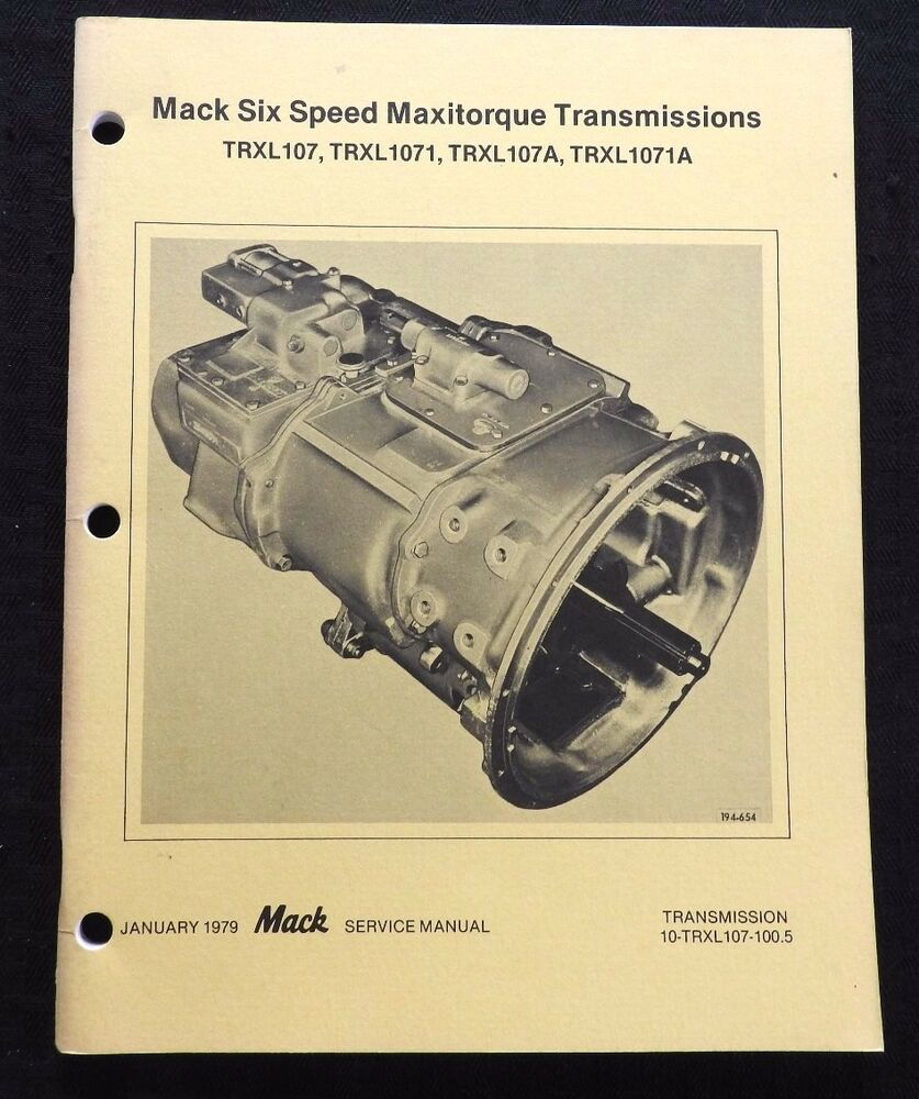 medium resolution of details about mack semi truck maxitorque trxl107 1071 170a 1071a 6 speed transmissions manual