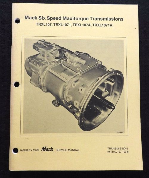 small resolution of details about mack semi truck maxitorque trxl107 1071 170a 1071a 6 speed transmissions manual