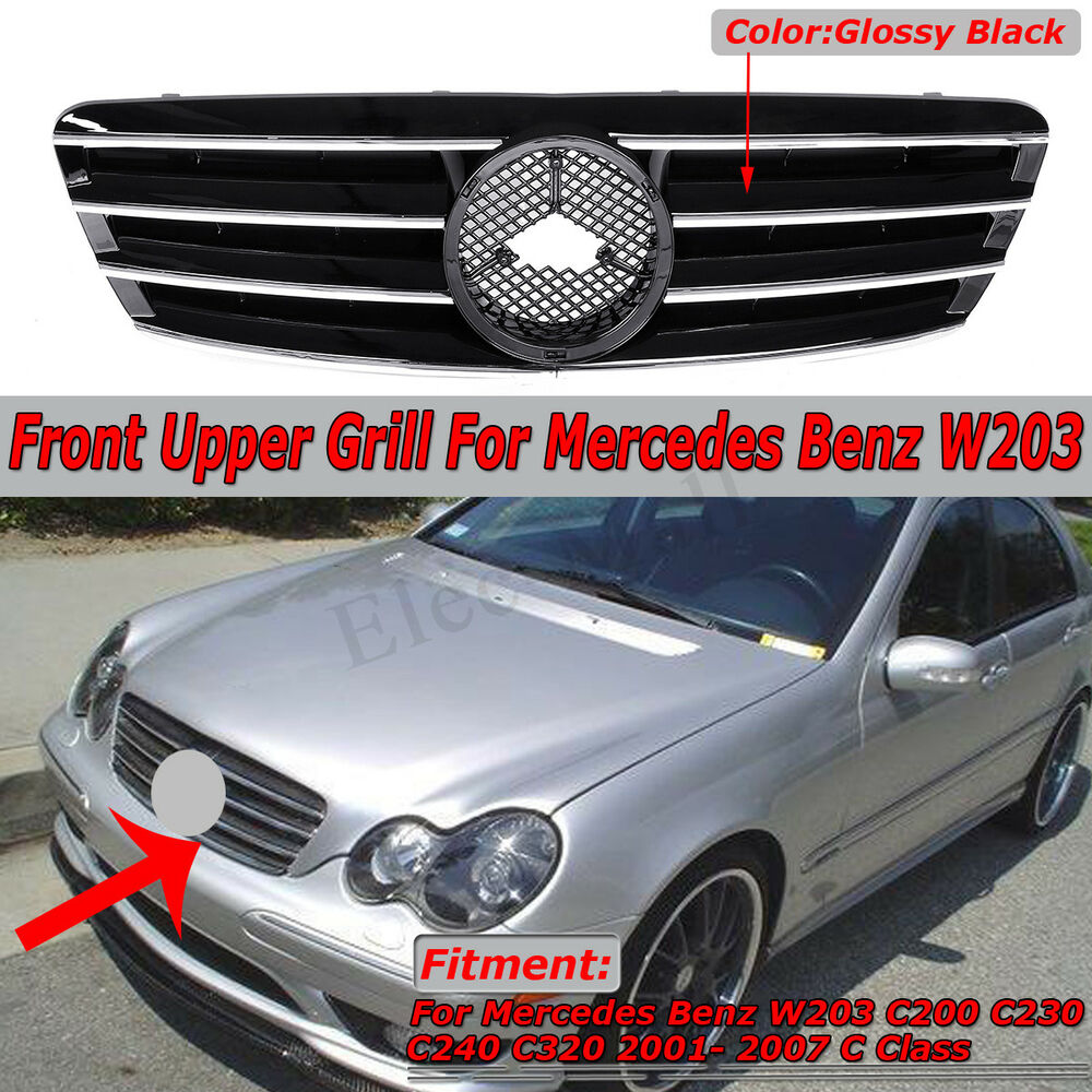 hight resolution of details about front black grill grille for mercedes benz w203 c200 c230 c240 c320 2001 2007