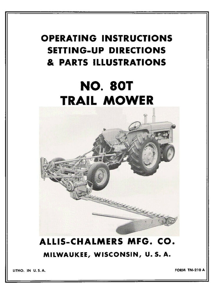 Allis Chalmers No. 80-T Rear Mount Mower Operator and