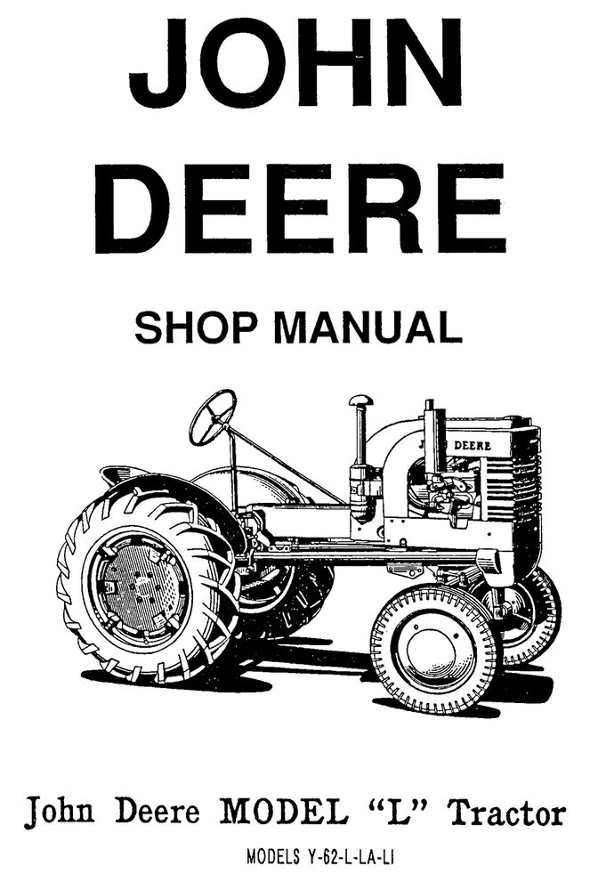 John Deere Models L LA LI Y and 62 Tractors SERVICE MANUAL