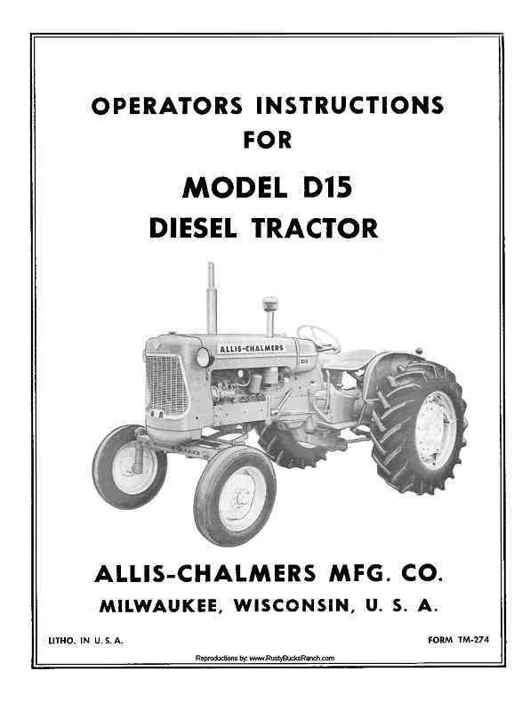 Allis Chalmers D15 D-15 Diesel Tractor Operators and