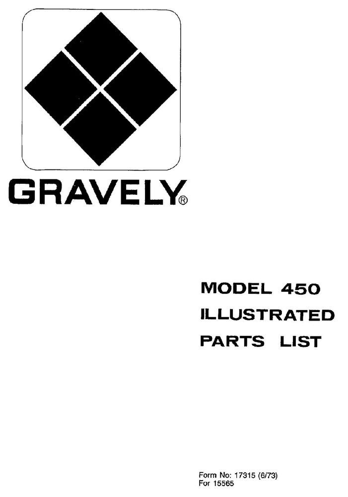 Gravely 450 Tractors Illustrated PARTS MANUAL #17315 (06