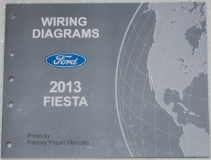 2013 Ford Fiesta Electrical Wiring Diagrams Factory Shop