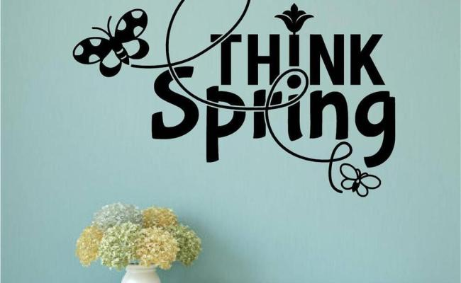 Think Spring Vinyl Decal Wall Stickers Words Lettering