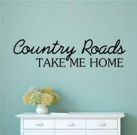 Country Roads Take Me Home Vinyl Decal Wall Stickers Words ...