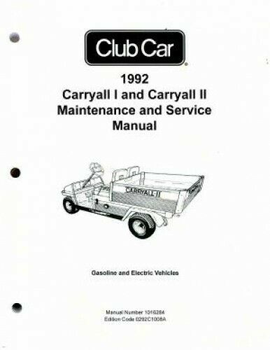 1992 Club Car Carryall I And Carryall II Maintenance And