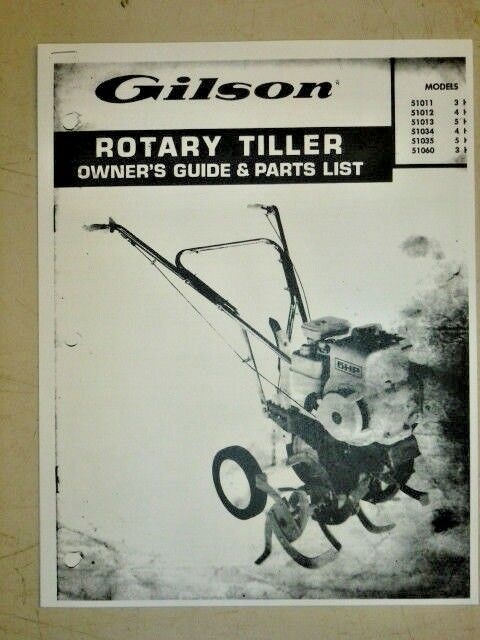 GILSON OWNERS GUIDE PARTS MANUAL ROTARY TILLERS # 51011