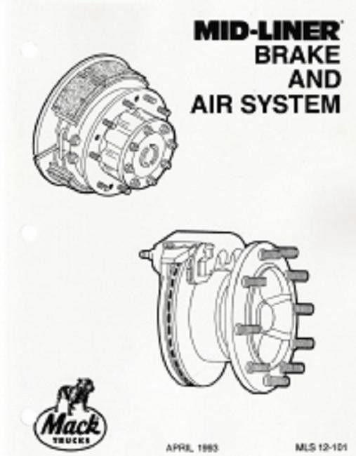Mack Truck Mid-Liner Brake and Air System Repair Service