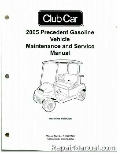 2005 Club Car Precedent Gas Vehicle Golf Cart Service