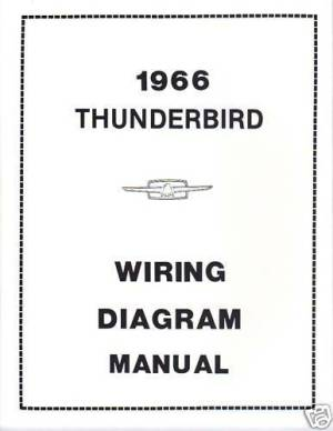 1966 FORD THUNDERBIRD WIRING DIAGRAM MANUAL | eBay