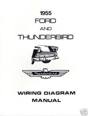 1955 FORD THUNDERBIRD WIRING DIAGRAM MANUAL | eBay