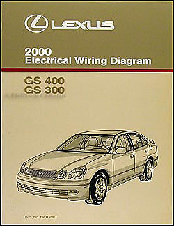 2000 Lexus GS 300 400 Electrical Wiring Diagram Manual NEW