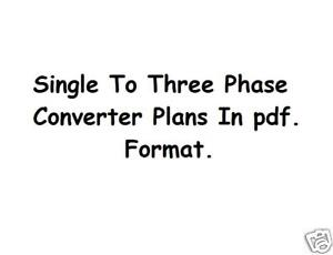 Single To Three Phase Converter Plans Static & Rotary on