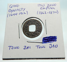 1862AD CHINESE Qing Dynasty Genuine Antique MU ZONG Cash Coin of CHINA i74631