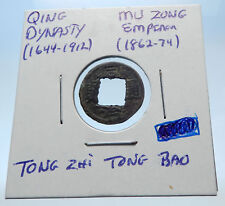 1862AD CHINESE Qing Dynasty Genuine Antique MU ZONG Cash Coin of CHINA i72181