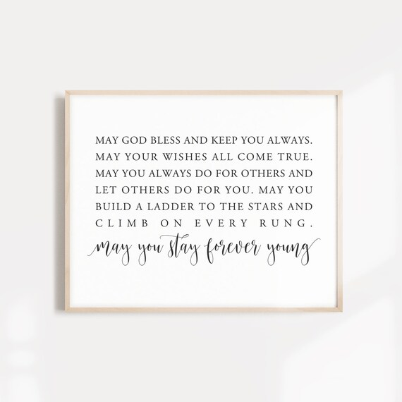 May you stay forever young Printable Song Lyrics art