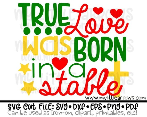 Download True love was born in a stable SVG DXF EPS png Files for ...