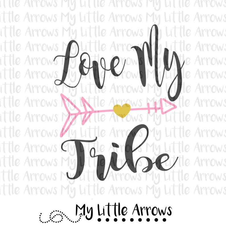 Download Love my tribe SVG DXF EPS png Files for Cutting Machines ...
