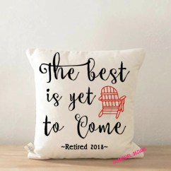 Beach Chair Pillow With Strap Wedding Covers Blackpool Etsy The Best Is Yet To Come Retirement 16 X Throw Gift Decorative For Her Him Cushio