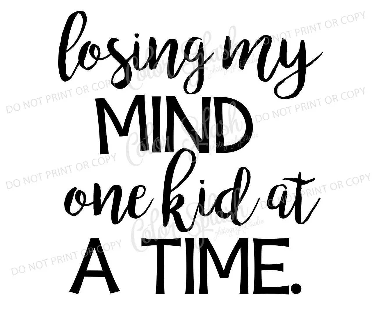 losing my mind one kid at a time svg dxf png eps cutting file silhouette cameo cuttable clipart cricut file mom life