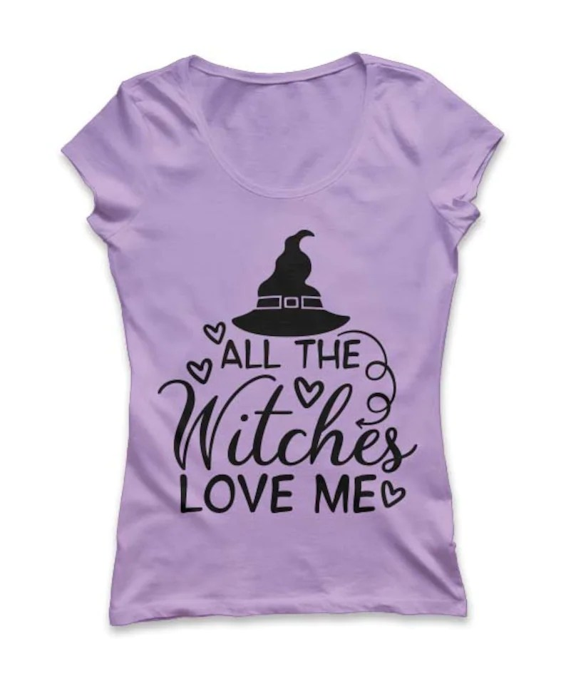 Download All The Witches Love Me Svg Halloween Svg Witch Svg Spooky ...