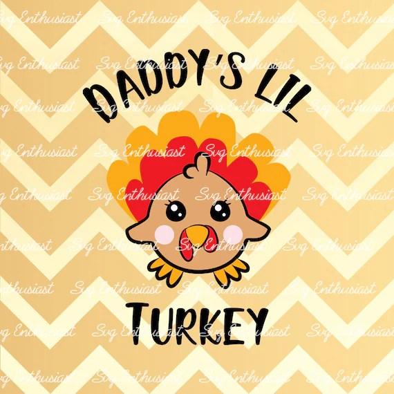 Download Daddy's lil Turkey SVG Cute turkey Svg Baby Turkey Svg   Etsy