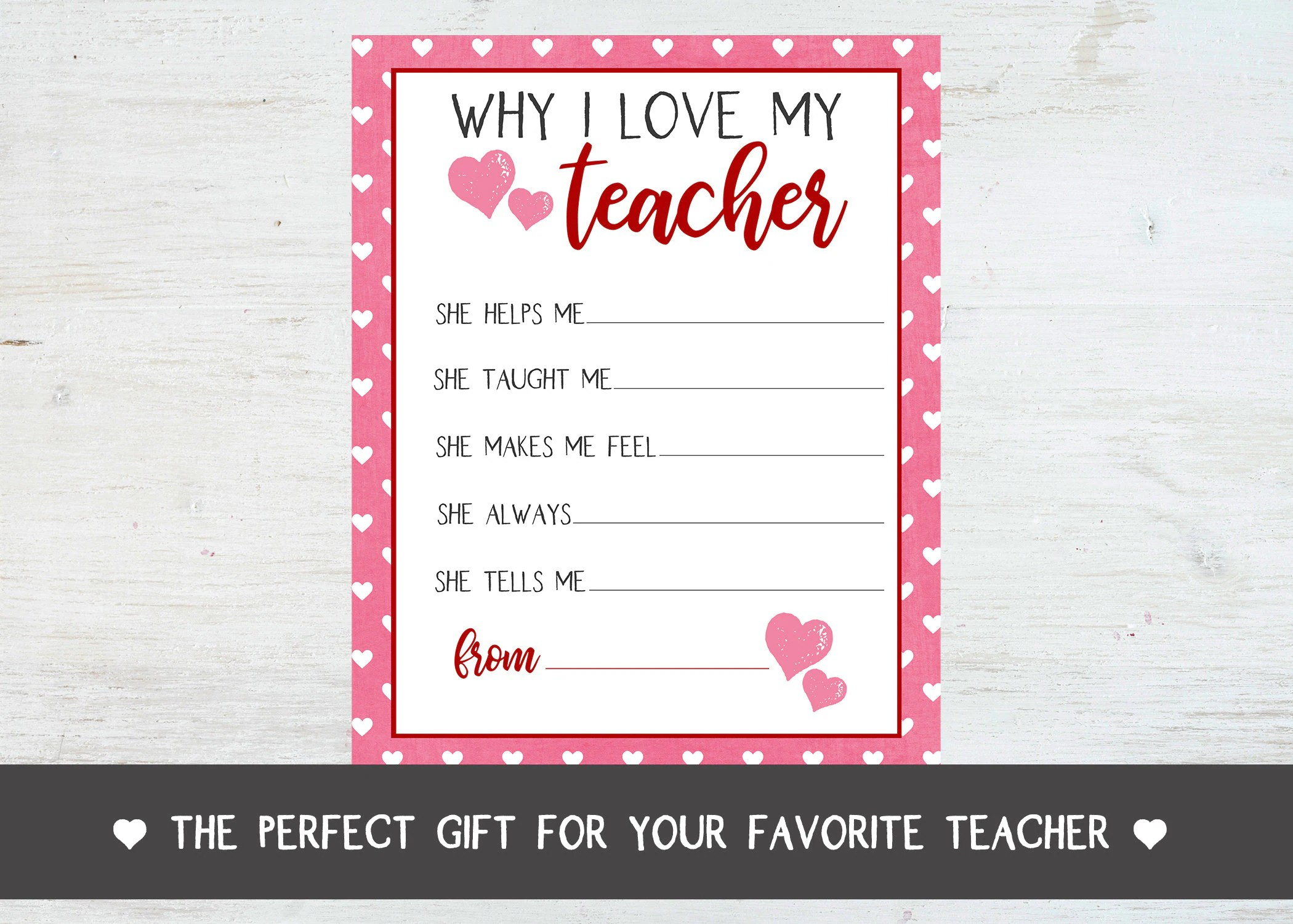 Why I Love My Teacher Appreciation Printable Set