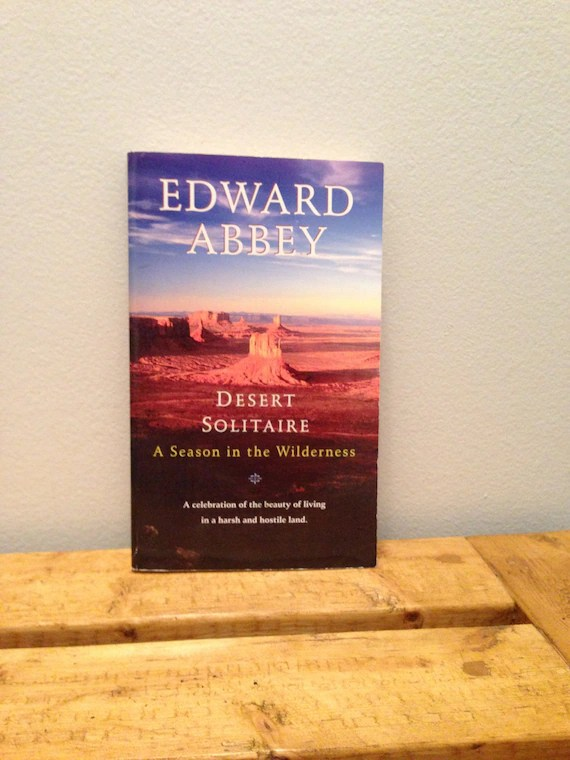 Desert Solitaire A Season In The Wilderness By Edward Abbey Etsy