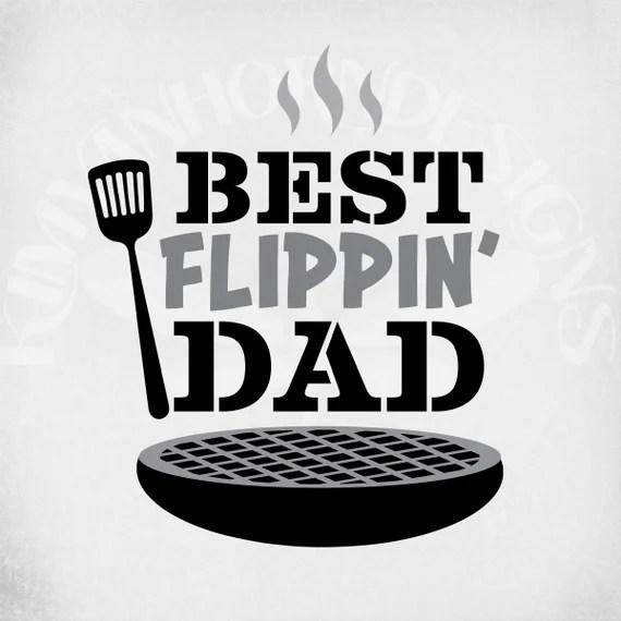 Download Best Flippin' Dad svg Fathers Day svg Dad Birthday svg | Etsy