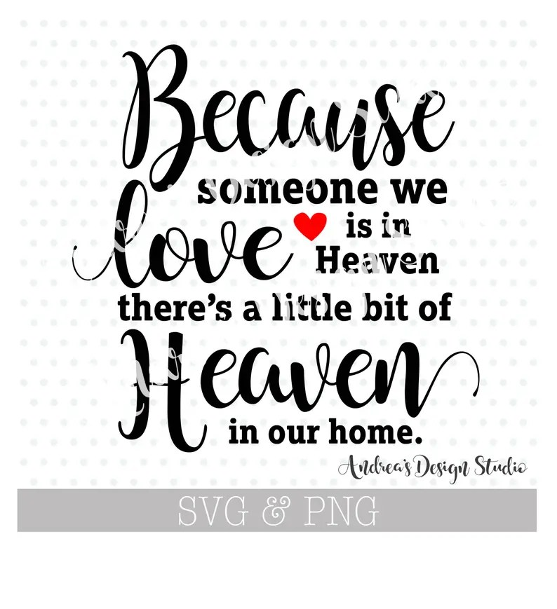 Download Download Free Svg Cricut Because Someone We Love Is In ...