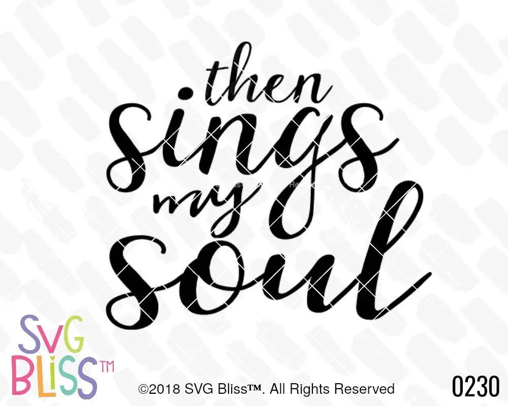 Then Sings My Soul SVG Christian How Great Thou Art Hymn