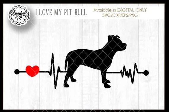 Download Love My Pit Bull Svg Cut File Heartbeat Stencil Heart ...