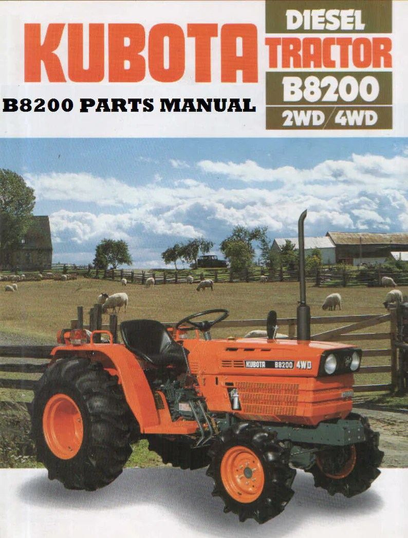 hight resolution of kubota b8200 dp hst b 8200 tractor parts manuals 390pgs with image 0