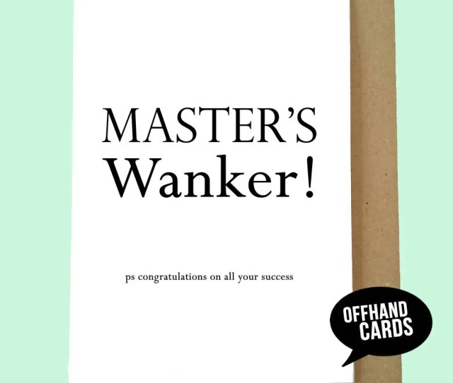 Masters Wnker Graduation Card Funny Card Humour Humor University Academic Brainy Brains Well Done Congratulations